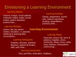 envisioning a learning environment