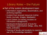 library roles the future