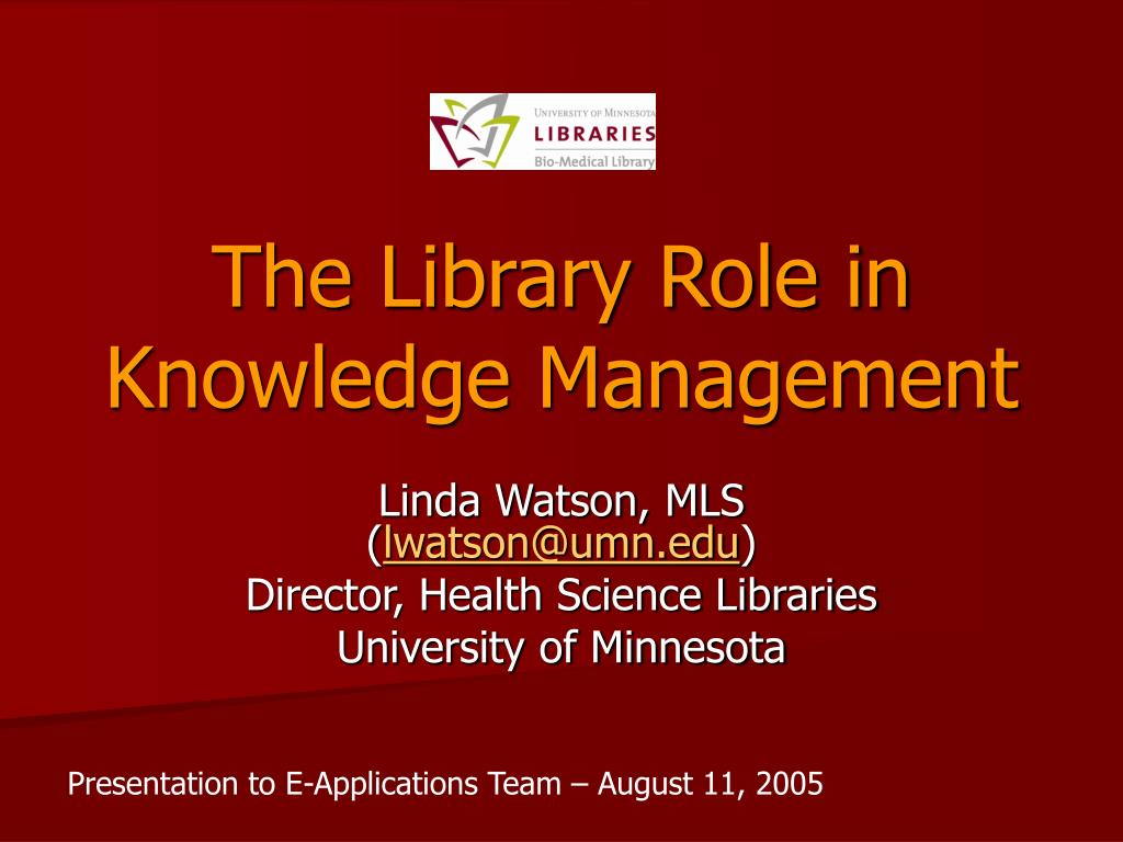 the library role in knowledge management l.