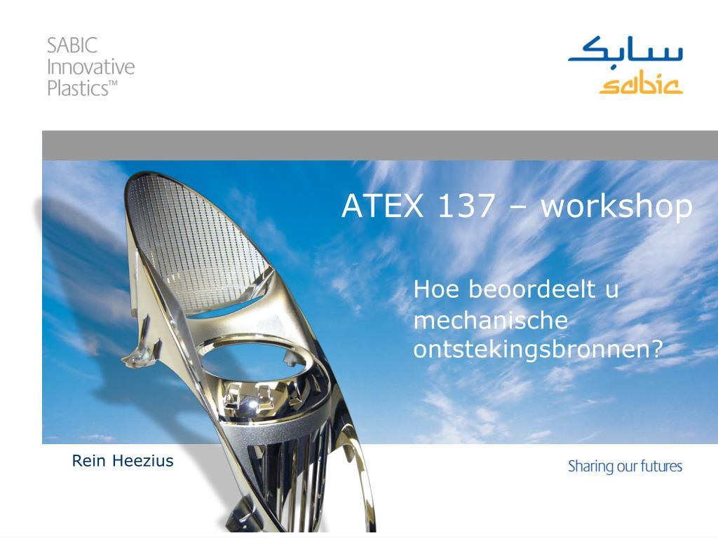 atex 137 workshop hoe beoordeelt u mechanische ontstekingsbronnen l.