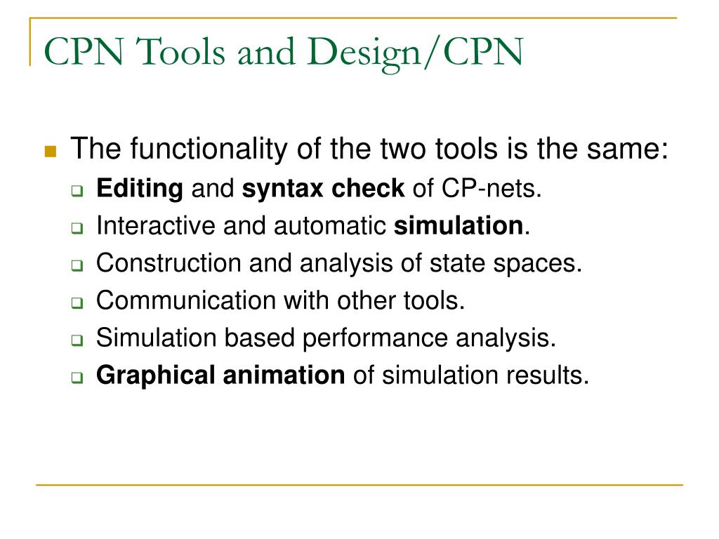 CPN Tools and Design/CPN