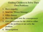 guiding children to solve their own problems