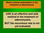 uterine arterial embolization in the treatment of adenomyosis49