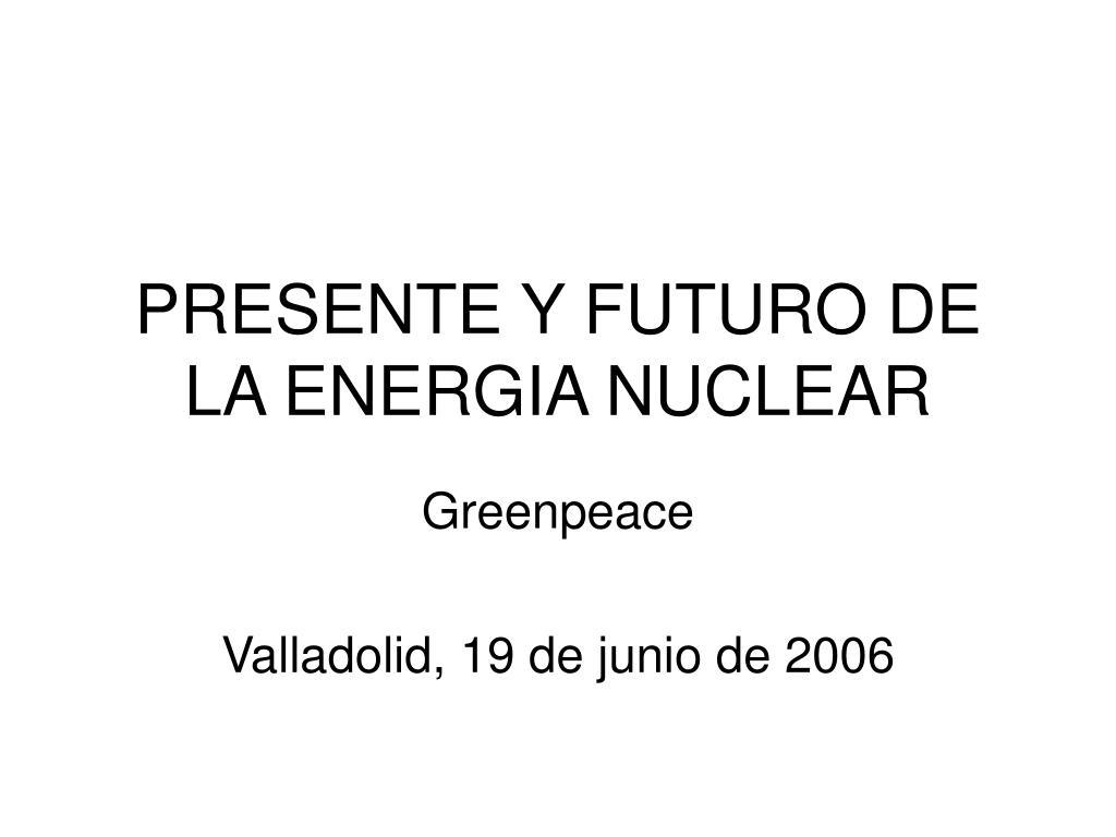 greenpeace valladolid 19 de junio de 2006 l.