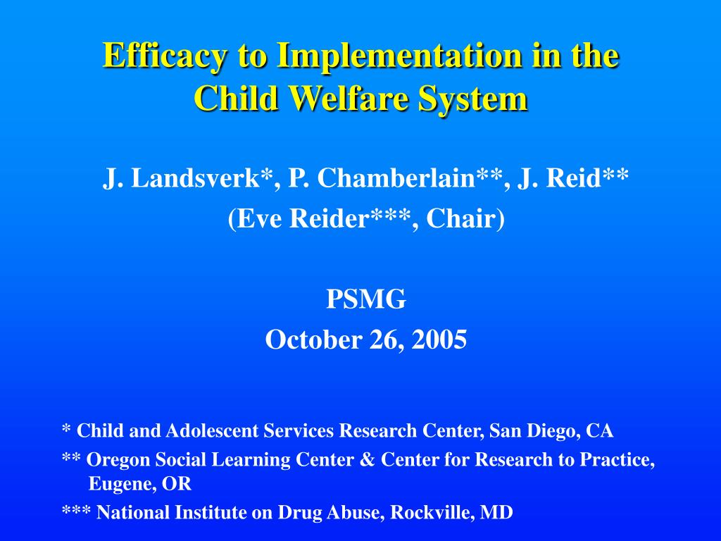 efficacy to implementation in the child welfare system l.
