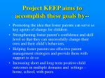 project keep aims to accomplish these goals by