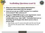 scaffolding questions cont d
