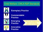 child welfare cwla r2p standards