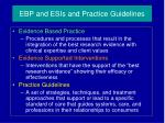 ebp and esis and practice guidelines