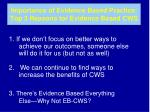 importance of evidence based practice top 3 reasons for evidence based cws