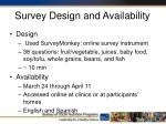 survey design and availability