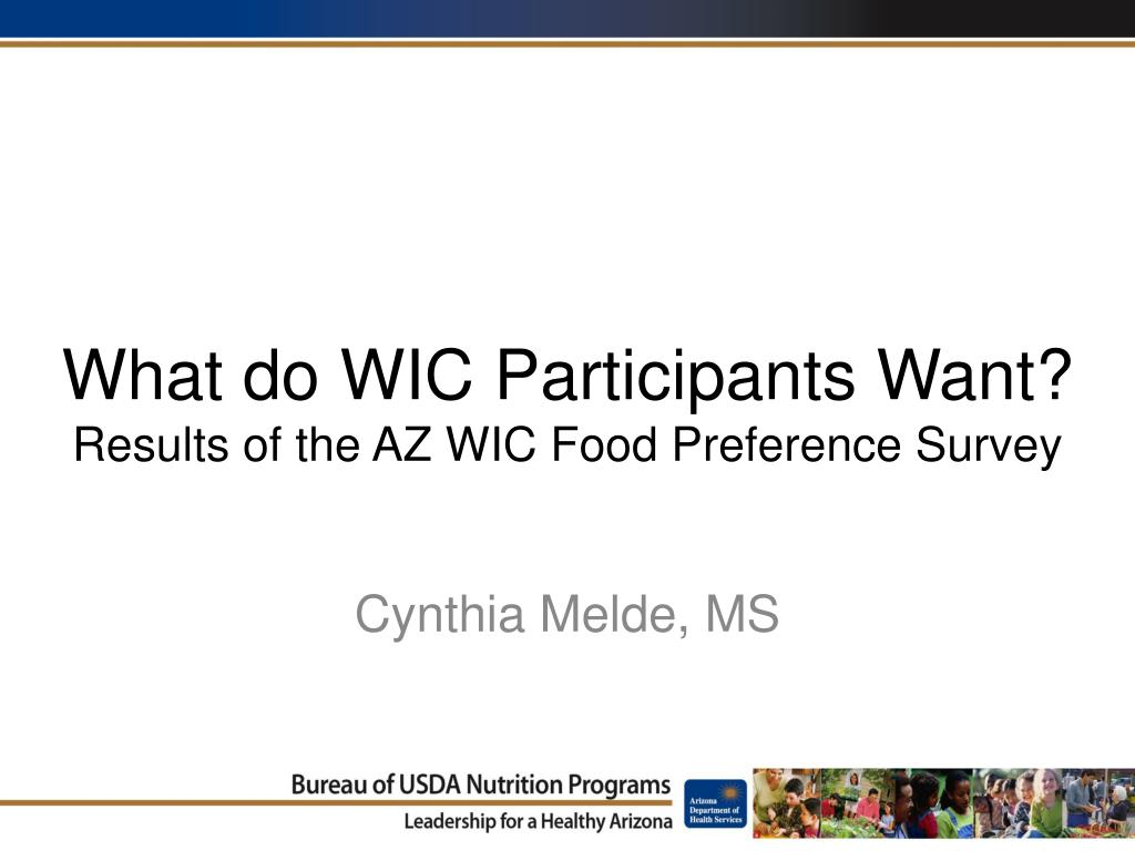 what do wic participants want results of the az wic food preference survey l.