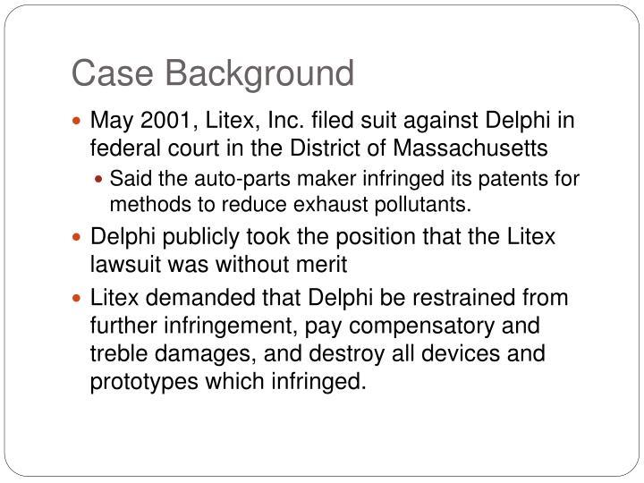 Case background