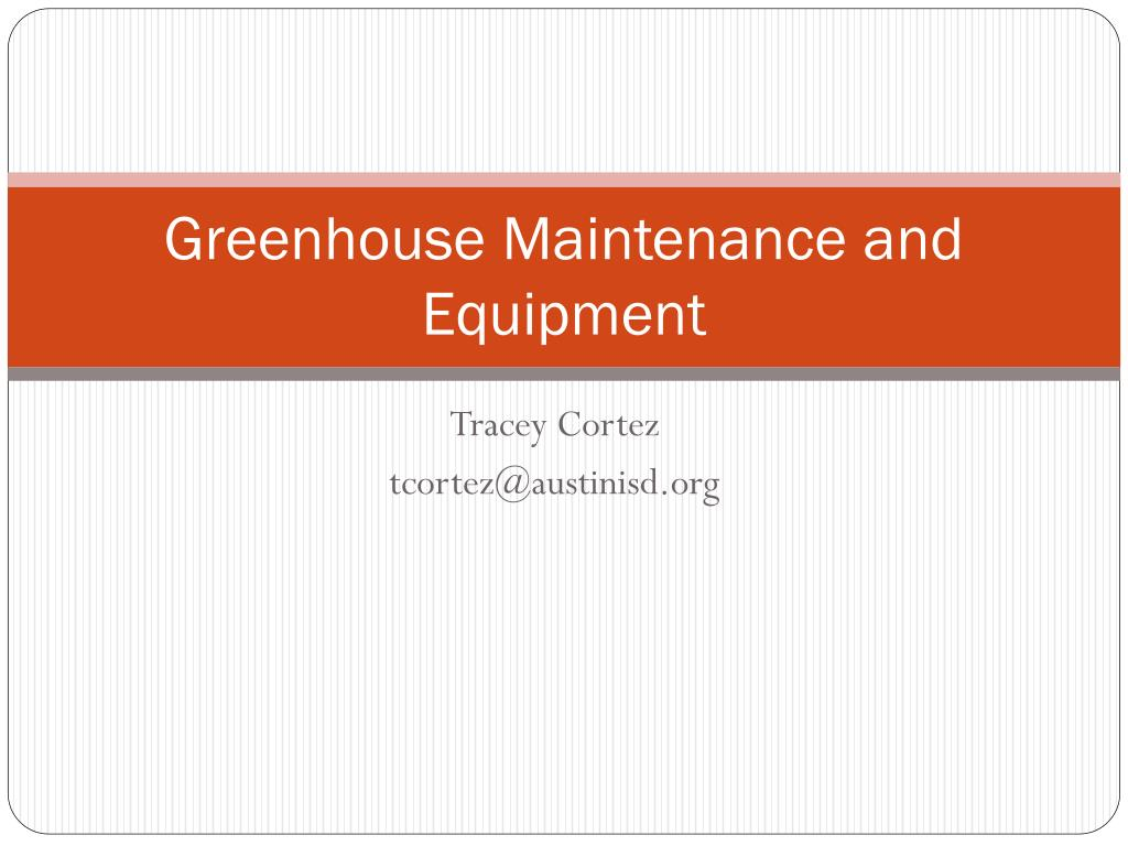 greenhouse maintenance and equipment l.