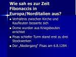 wie sah es zur zeit fibonaccis in europa norditalien aus10