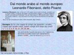 dal mondo arabo al mondo europeo leonardo fibonacci detto pisano