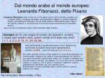 dal mondo arabo al mondo europeo leonardo fibonacci detto pisano29