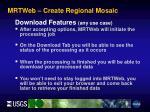 mrtweb create regional mosaic8