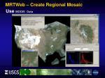 mrtweb create regional mosaic9