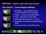 mrtweb early look with use cases