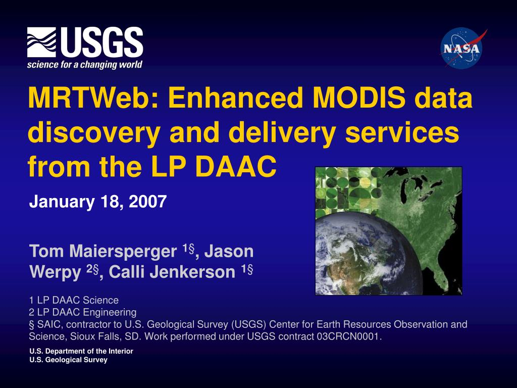 mrtweb enhanced modis data discovery and delivery services from the lp daac l.
