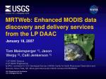 mrtweb enhanced modis data discovery and delivery services from the lp daac