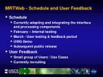mrtweb schedule and user feedback