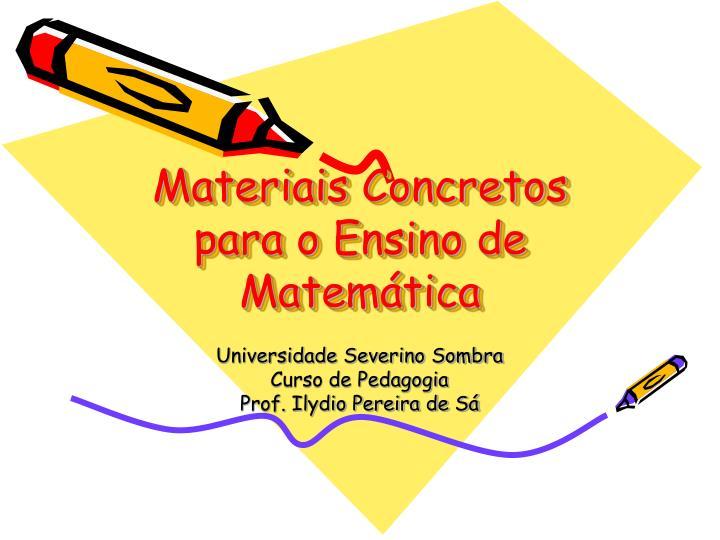 materiais concretos para o ensino de matem tica n.