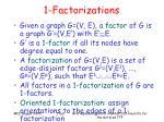 1 factorizations