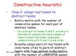 constructive heuristic17