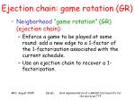 ejection chain game rotation gr