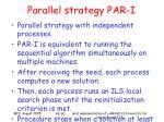 parallel strategy par i