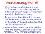 parallel strategy par mp49
