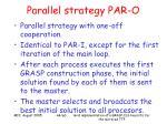 parallel strategy par o