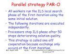 parallel strategy par o45