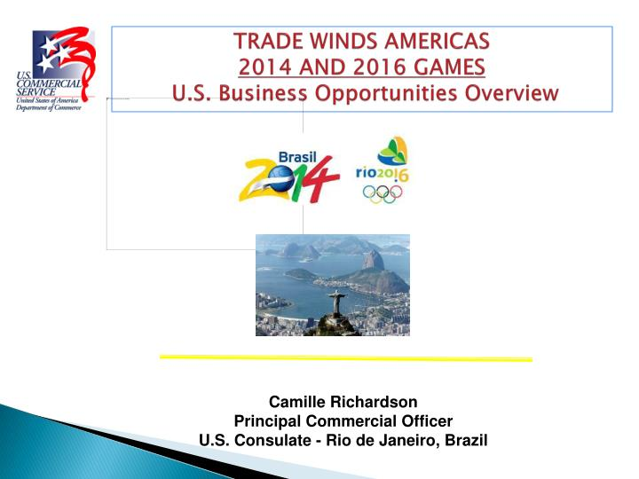 Trade winds americas 2014 and 2016 games u s business opportunities overview