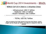 world cup 2014 investments brazil