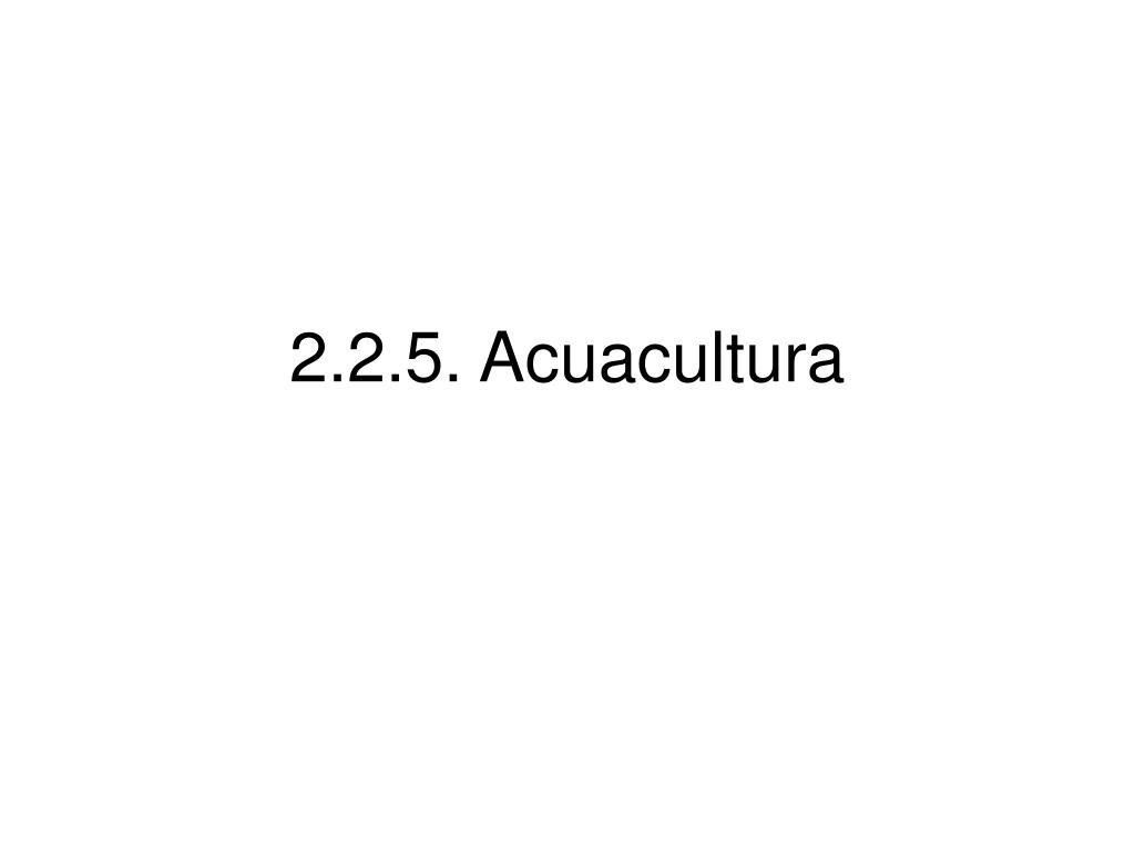 2 2 5 acuacultura l.