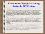 evolution of olympic marketing during the 20 th century