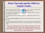 peter uberroth and the 1984 los angeles games