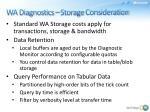 wa diagnostics storage consideration