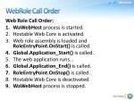 webrole call order