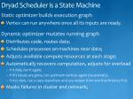dryad scheduler is a state machine