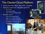 the clients cloud platform