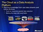 the cloud as a data analysis platform