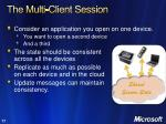 the multi client session