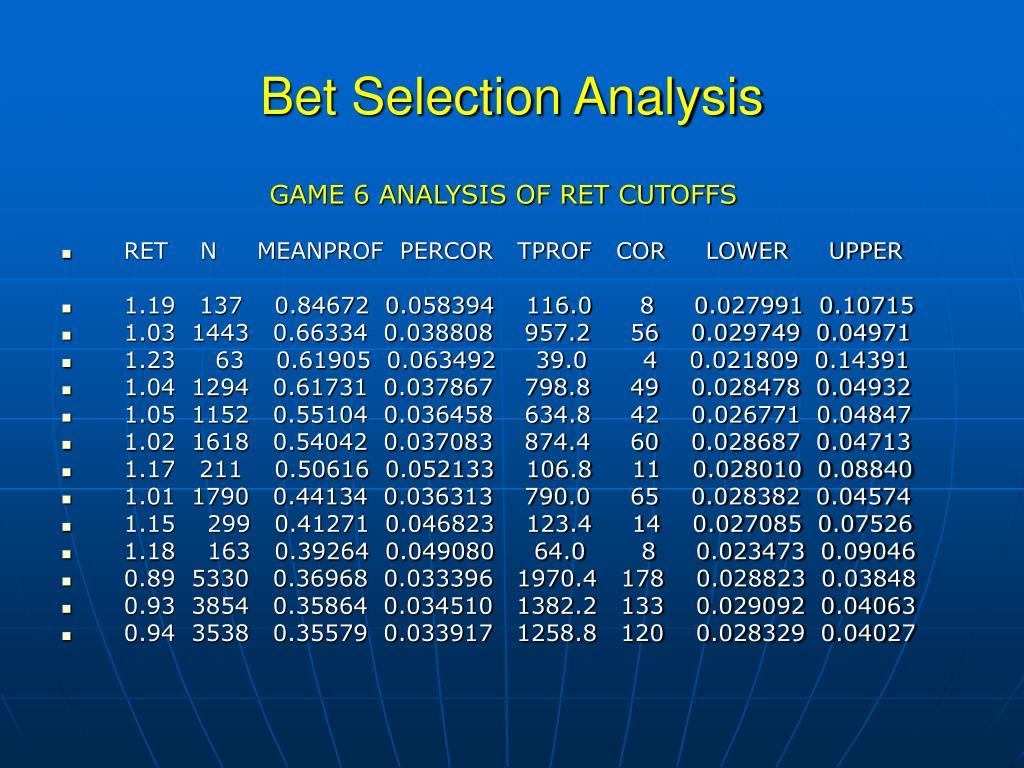 Bet Selection Analysis