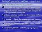 portugal apresenta condi es excepcionais para o desenvolvimento do turismo