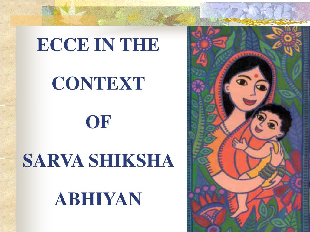 ecce in the context of sarva shiksha abhiyan l.