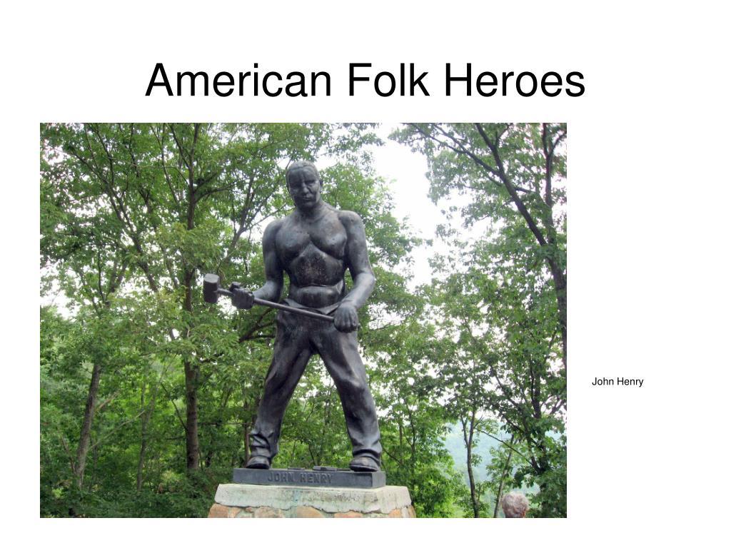 american folk heroes l.